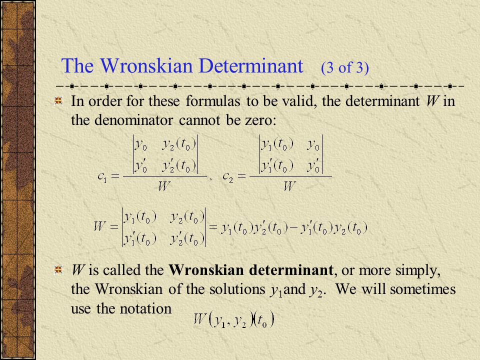 The Wronskian Determinant (3 of 3)