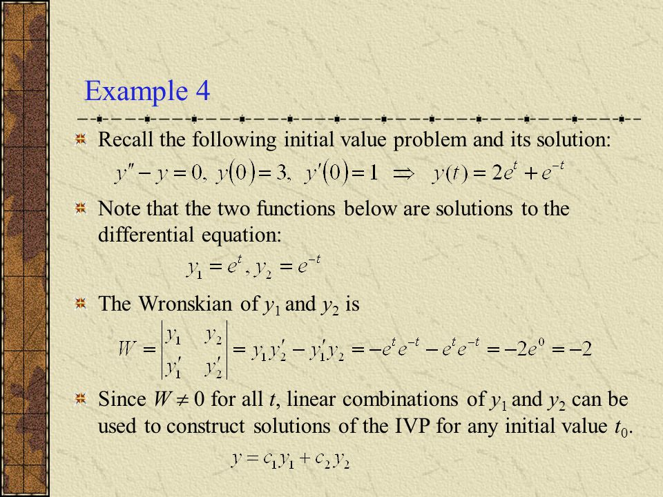 Example 4 Recall the following initial value problem and its solution:
