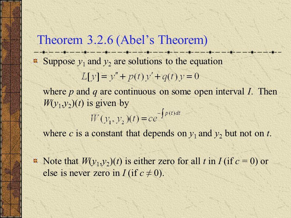 Theorem 3.2.6 (Abel's Theorem)