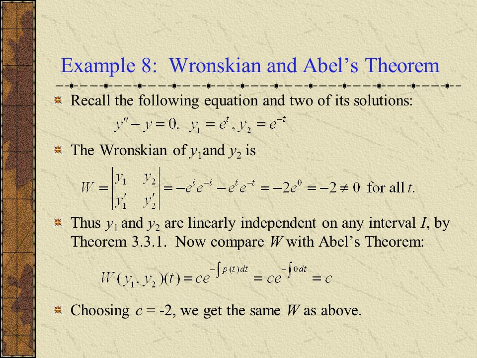 Example 8: Wronskian and Abel's Theorem