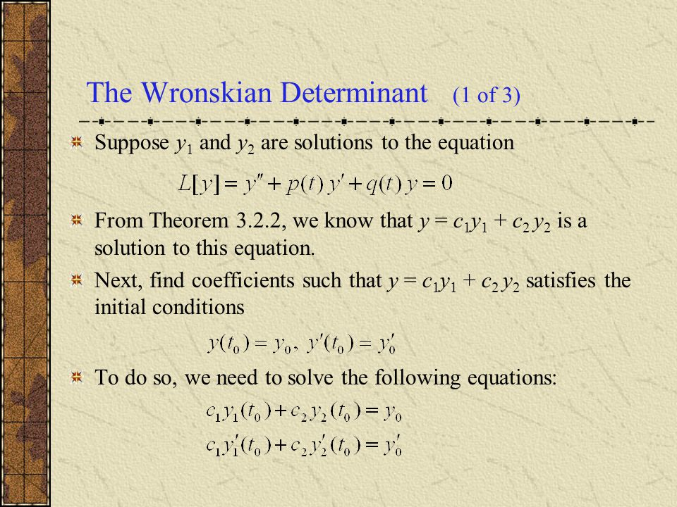 The Wronskian Determinant (1 of 3)