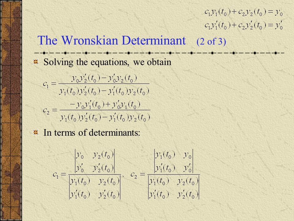 The Wronskian Determinant (2 of 3)
