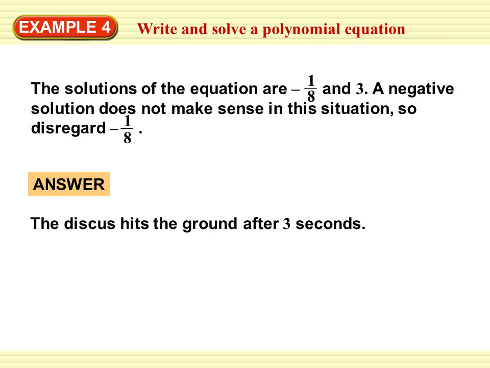 EXAMPLE 4 Write and solve a polynomial equation.