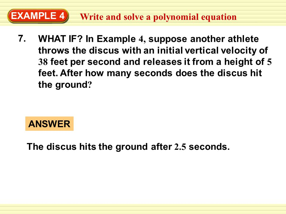 EXAMPLE 4 Write and solve a polynomial equation. 7.