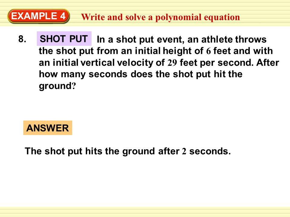 EXAMPLE 4 Write and solve a polynomial equation. 8.