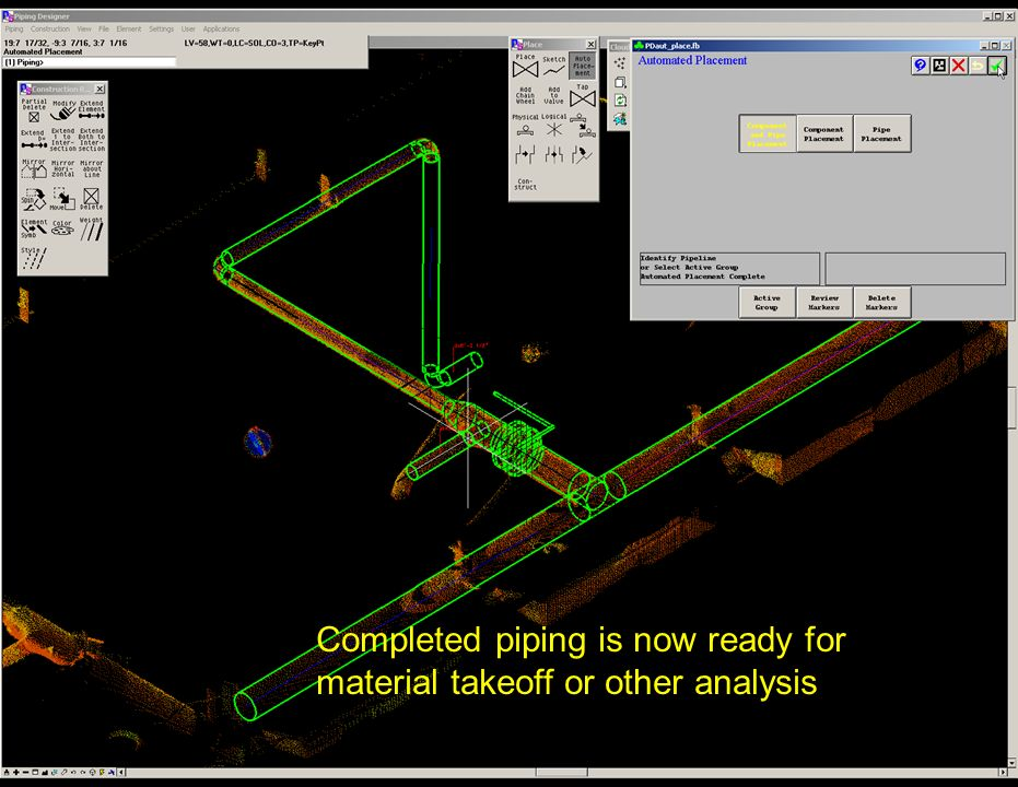 Completed piping is now ready for material takeoff or other analysis