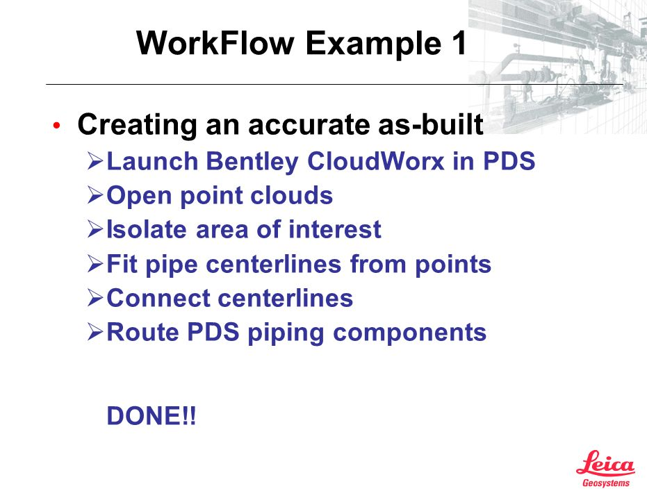 WorkFlow Example 1 Creating an accurate as-built
