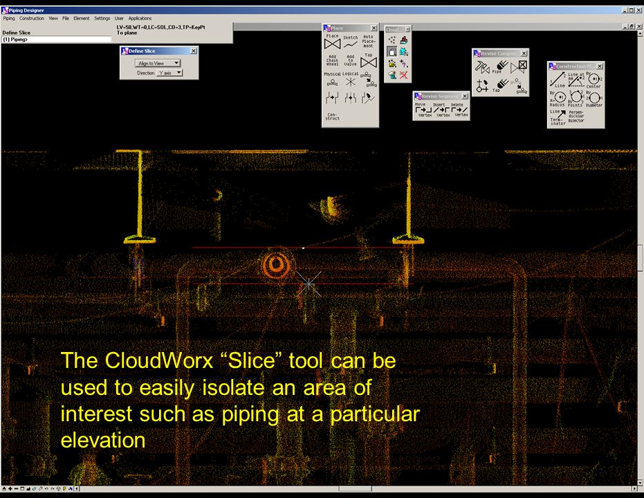The CloudWorx Slice tool can be used to easily isolate an area of interest such as piping at a particular elevation