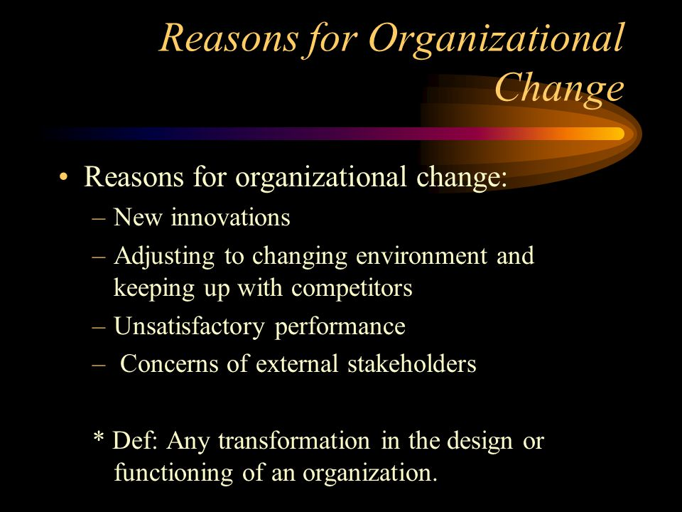 Reasons for Organizational Change