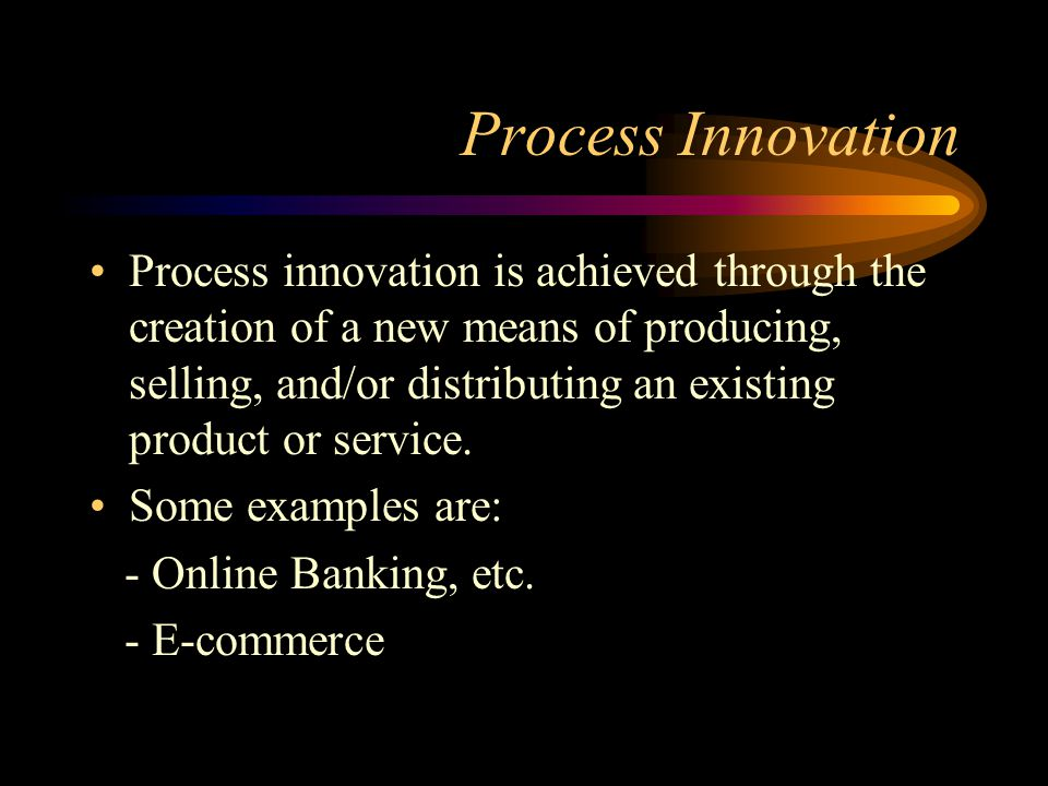 Process Innovation