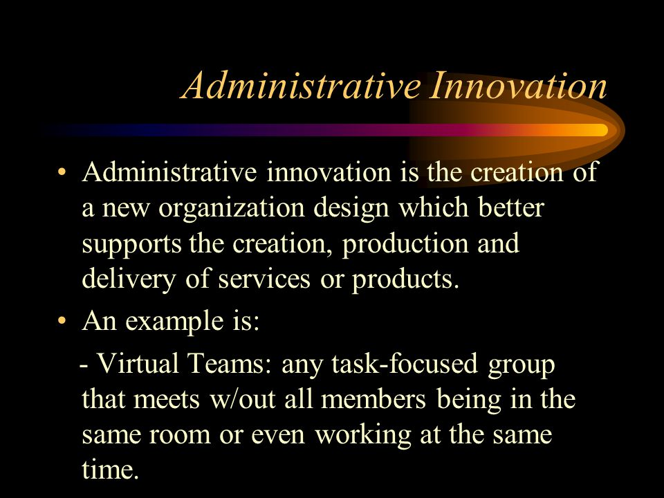 Administrative Innovation