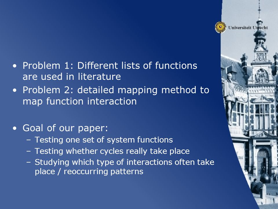 Problem 1: Different lists of functions are used in literature