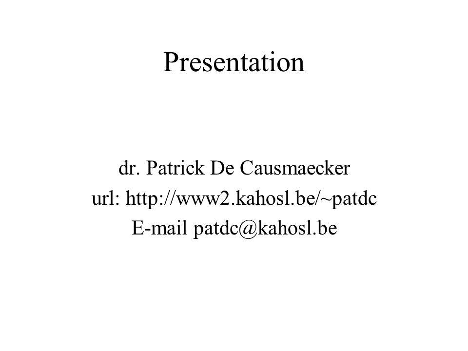 Presentation dr. Patrick De Causmaecker