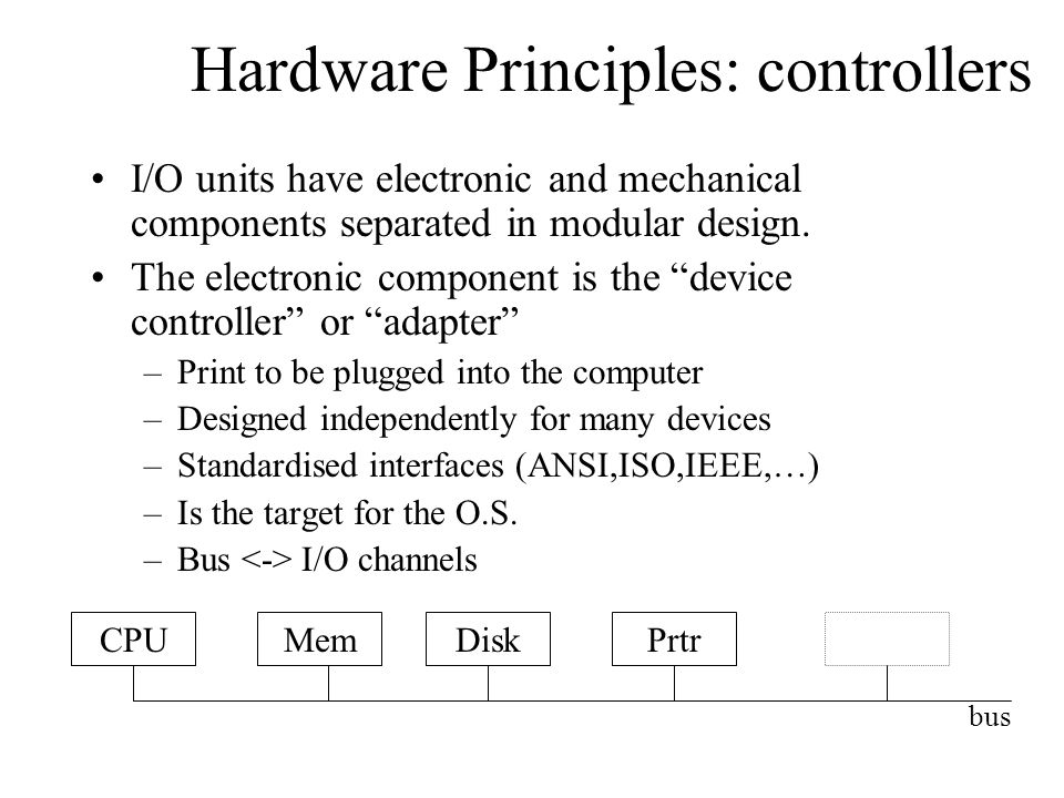 Hardware Principles: controllers