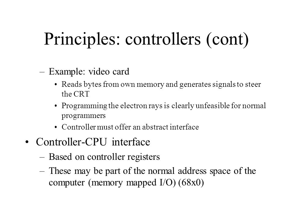 Principles: controllers (cont)