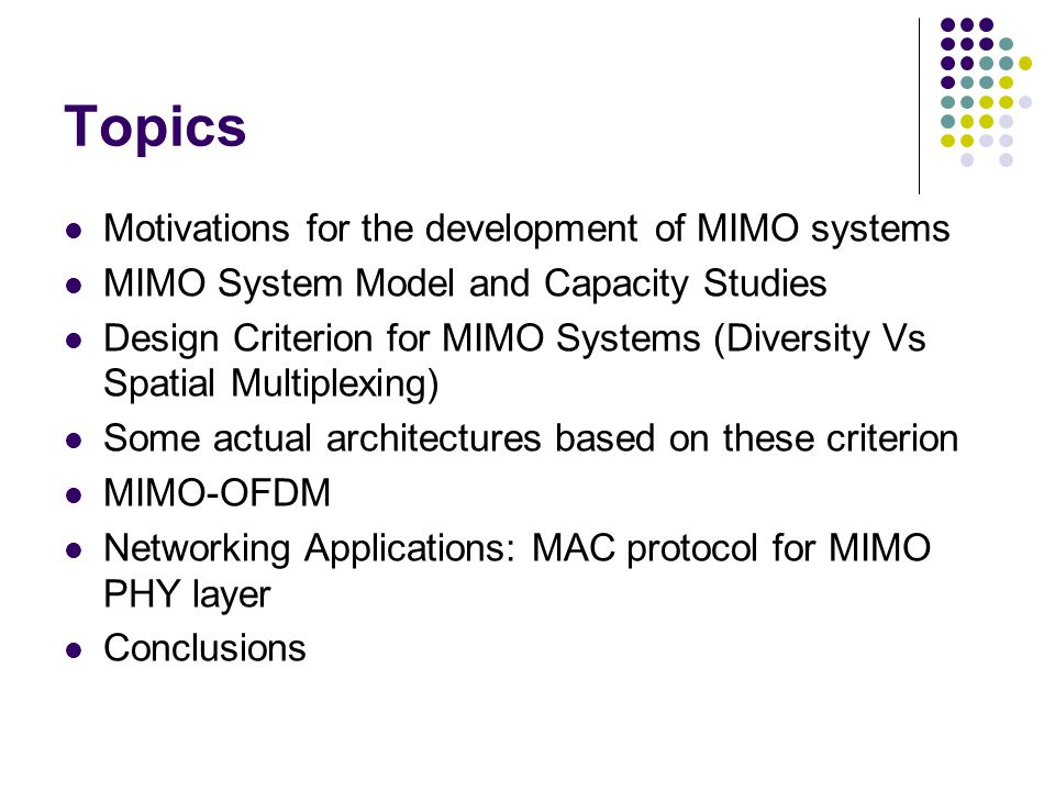 Topics Motivations for the development of MIMO systems