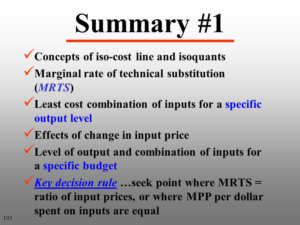 Summary #1 Concepts of iso-cost line and isoquants