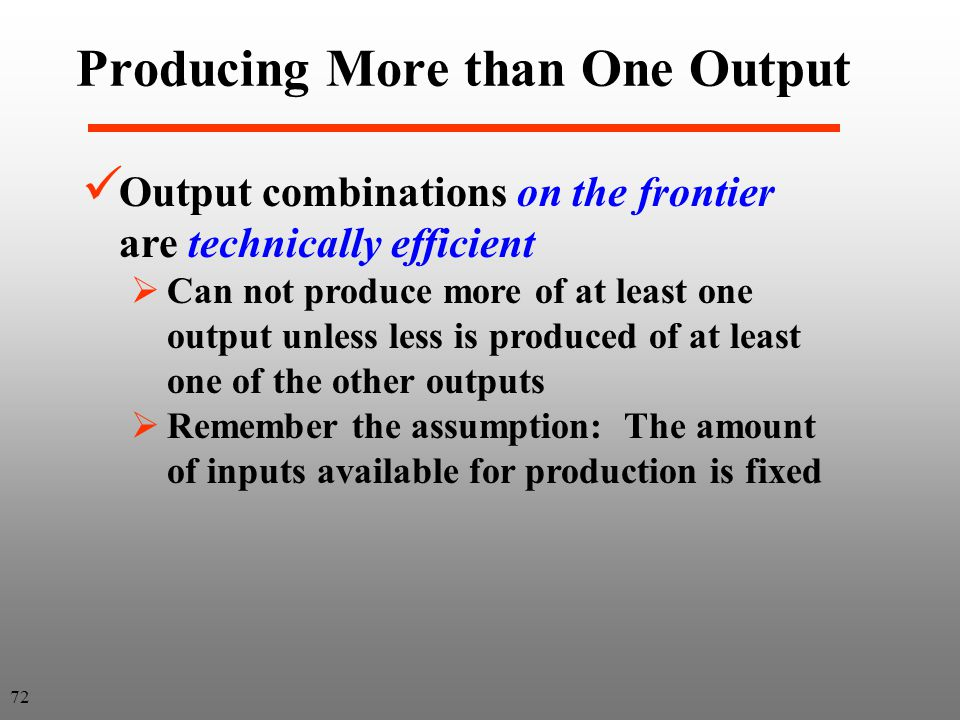 Producing More than One Output