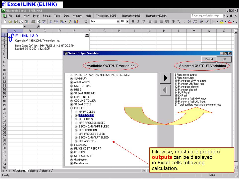 Select Outputs Likewise, most core program outputs can be displayed in Excel cells following calculation.