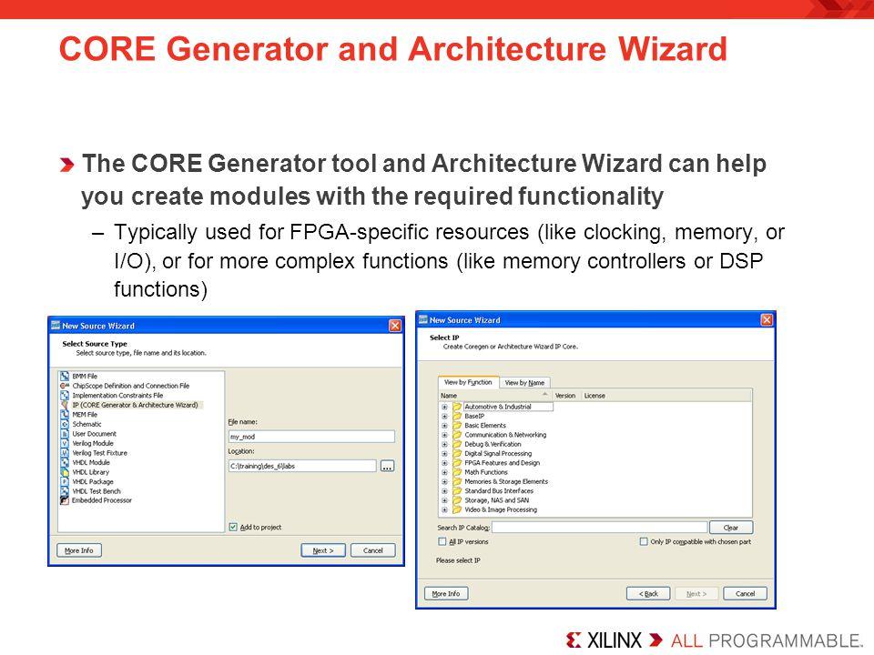 CORE Generator and Architecture Wizard