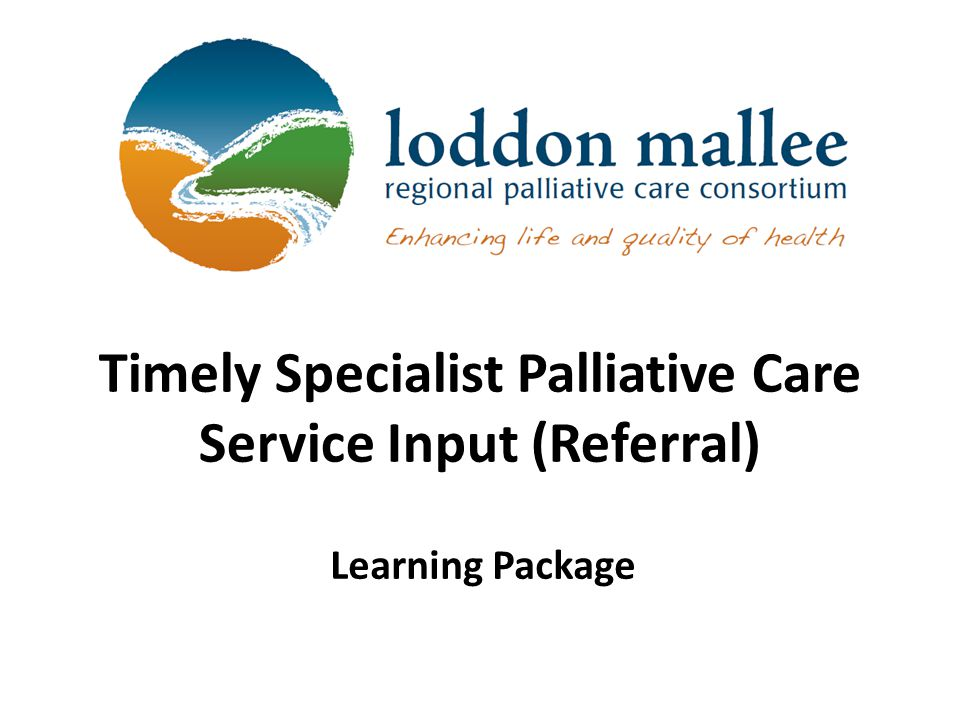 Timely Specialist Palliative Care Service Input (Referral)