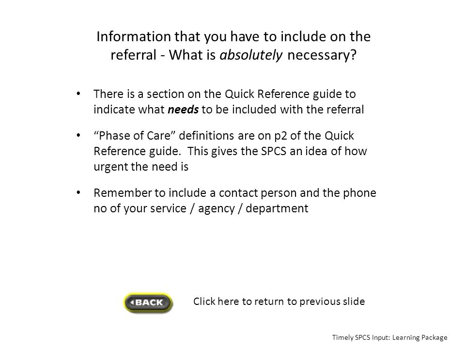 Information that you have to include on the referral - What is absolutely necessary