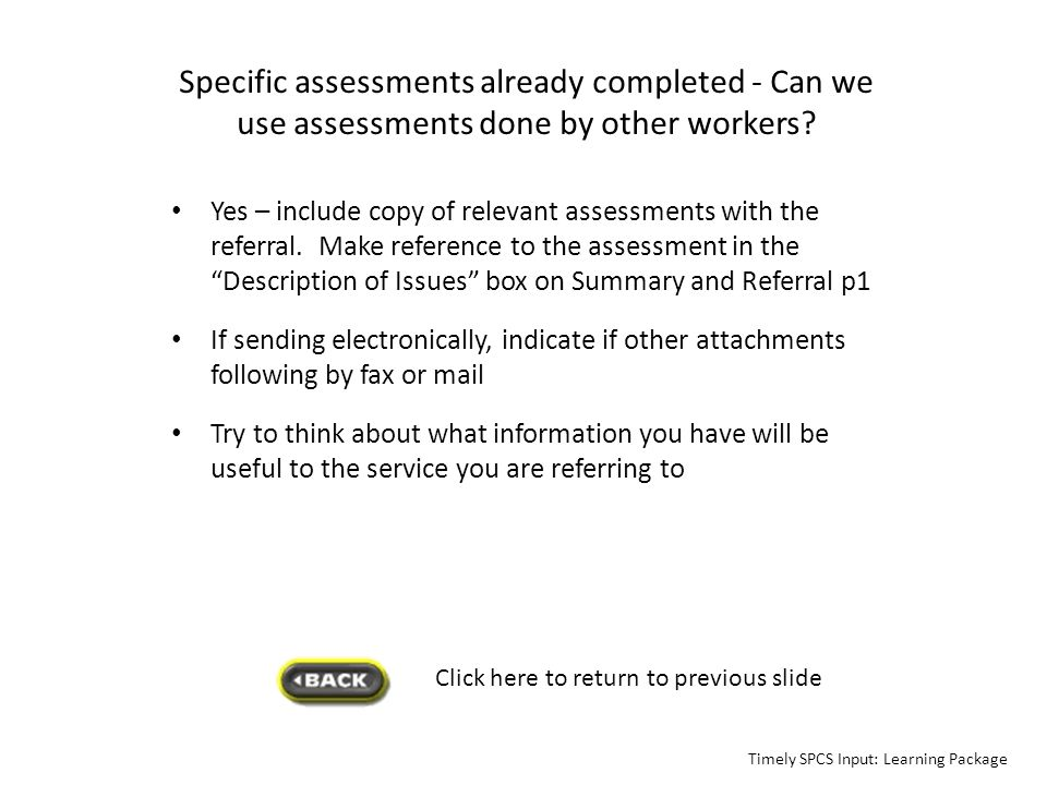 Specific assessments already completed - Can we use assessments done by other workers