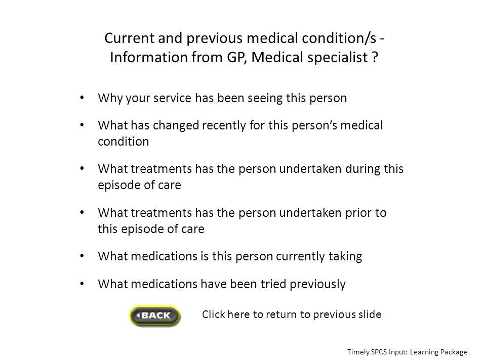 Current and previous medical condition/s - Information from GP, Medical specialist