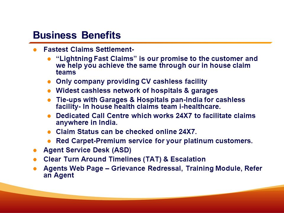 Business Benefits Fastest Claims Settlement-