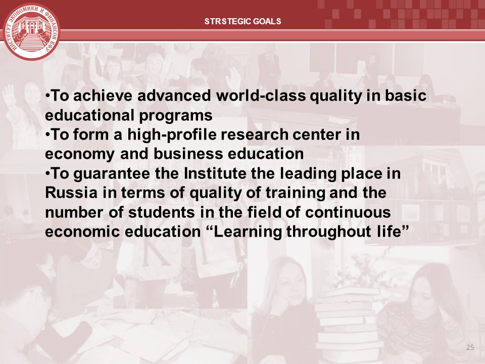 To achieve advanced world-class quality in basic educational programs