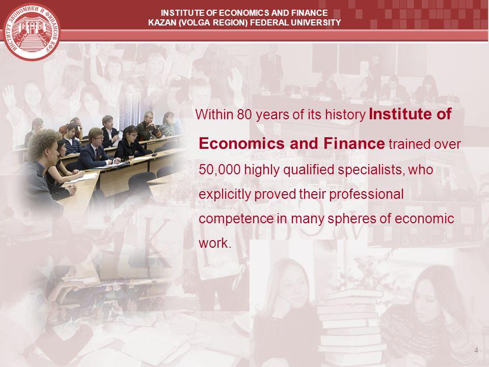 INSTITUTE OF ECONOMICS AND FINANCE