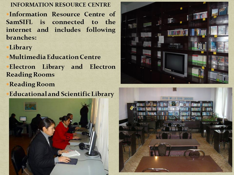 INFORMATION RESOURCE CENTRE