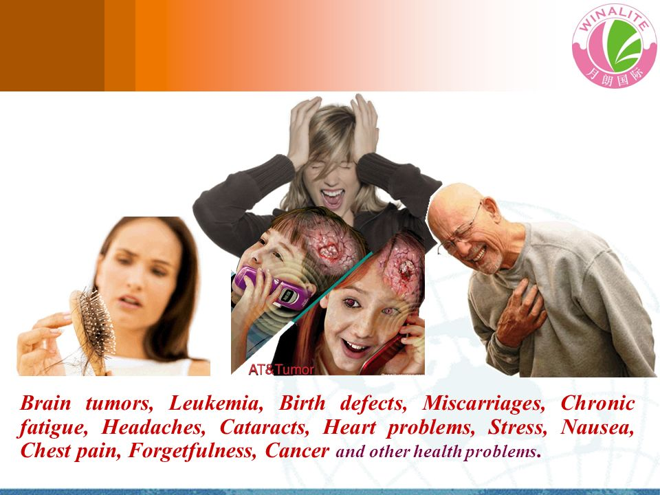 Brain tumors, Leukemia, Birth defects, Miscarriages, Chronic fatigue, Headaches, Cataracts, Heart problems, Stress, Nausea, Chest pain, Forgetfulness, Cancer and other health problems.