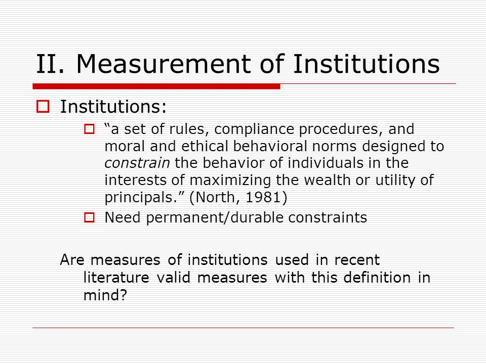 II. Measurement of Institutions