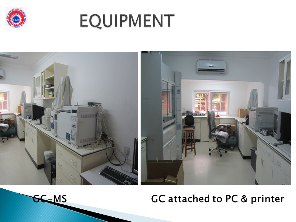 EQUIPMENT GC-MS GC attached to PC & printer