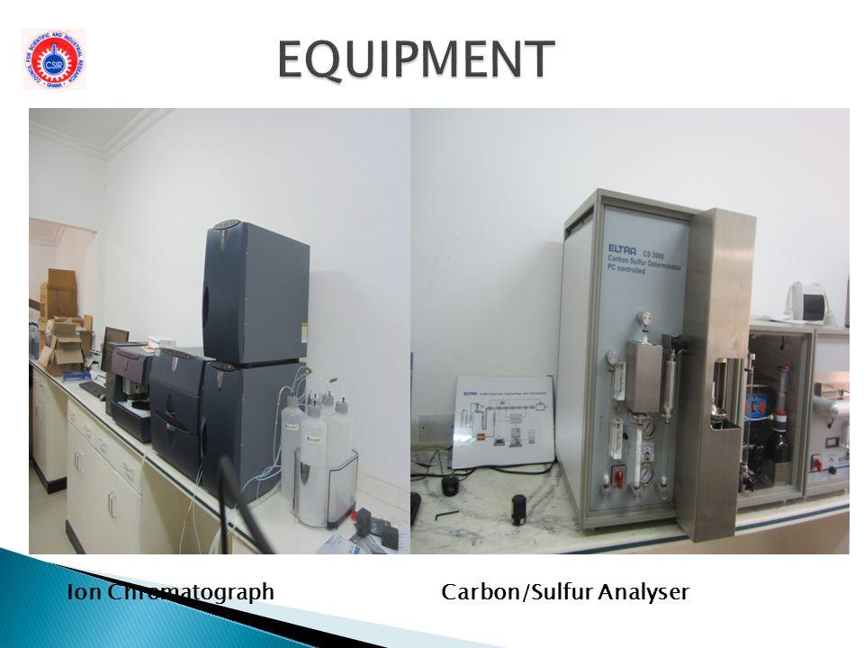 EQUIPMENT Ion Chromatograph Carbon/Sulfur Analyser