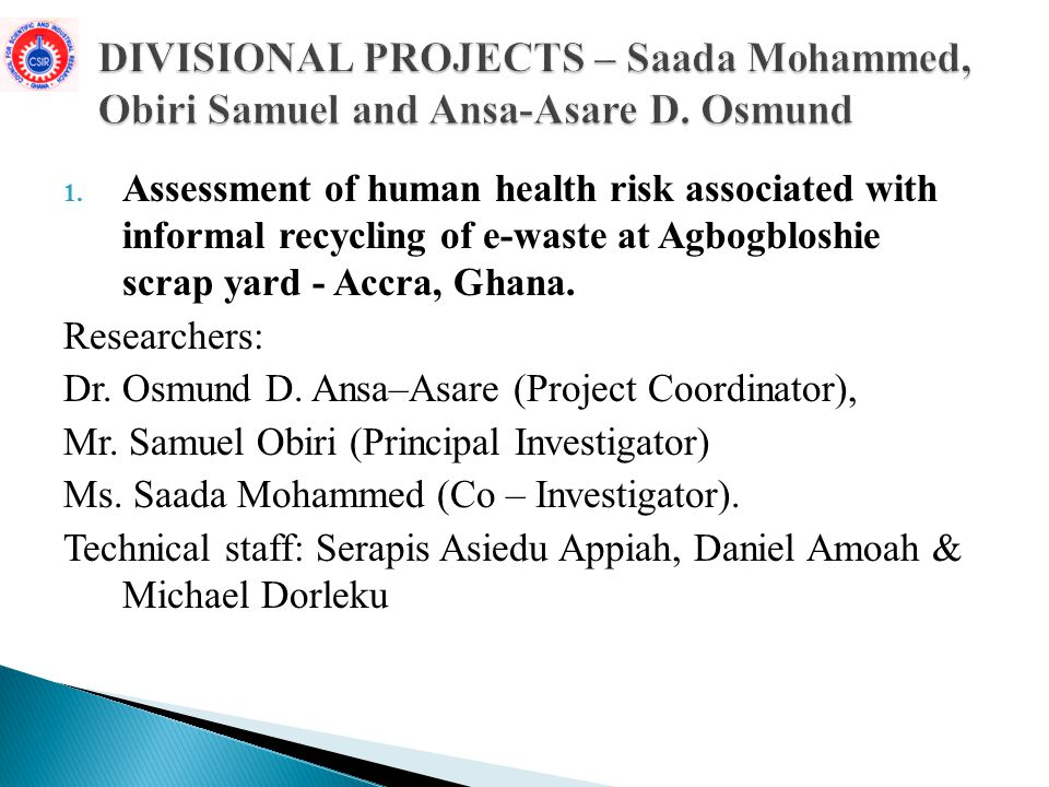 DIVISIONAL PROJECTS – Saada Mohammed, Obiri Samuel and Ansa-Asare D