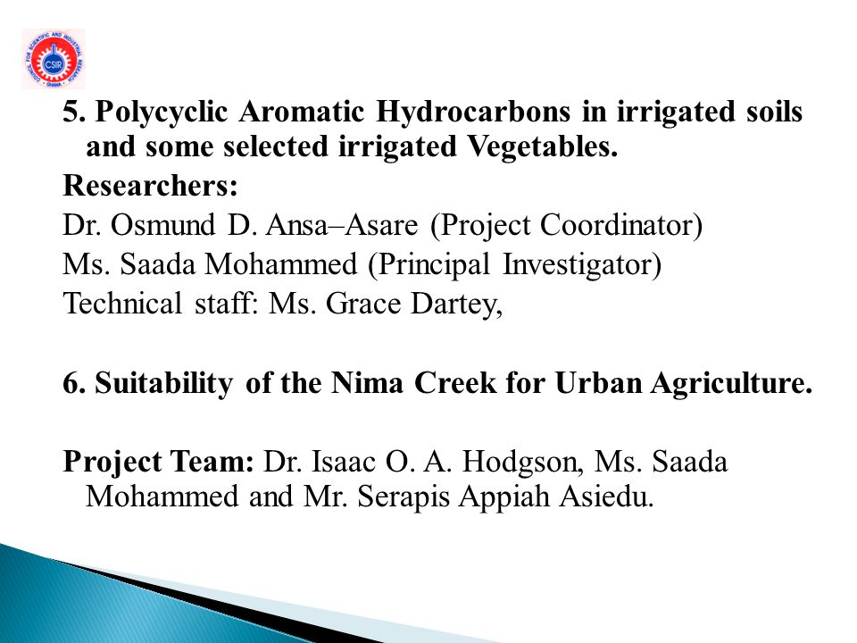 5. Polycyclic Aromatic Hydrocarbons in irrigated soils and some selected irrigated Vegetables.