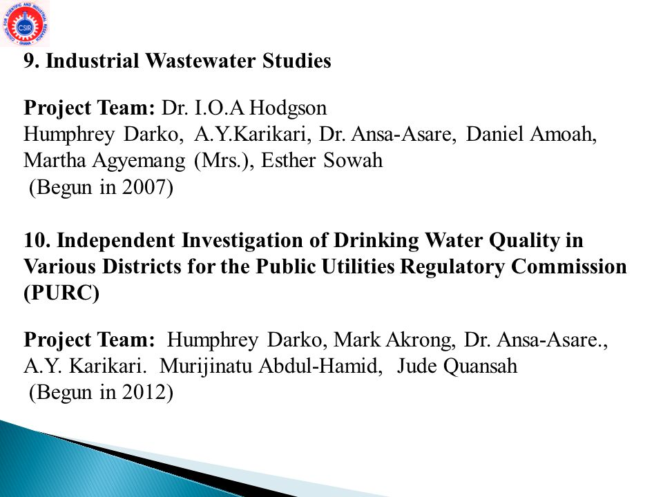 9. Industrial Wastewater Studies Project Team: Dr. I.O.A Hodgson