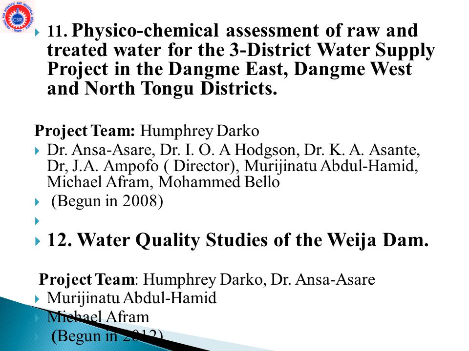 12. Water Quality Studies of the Weija Dam.