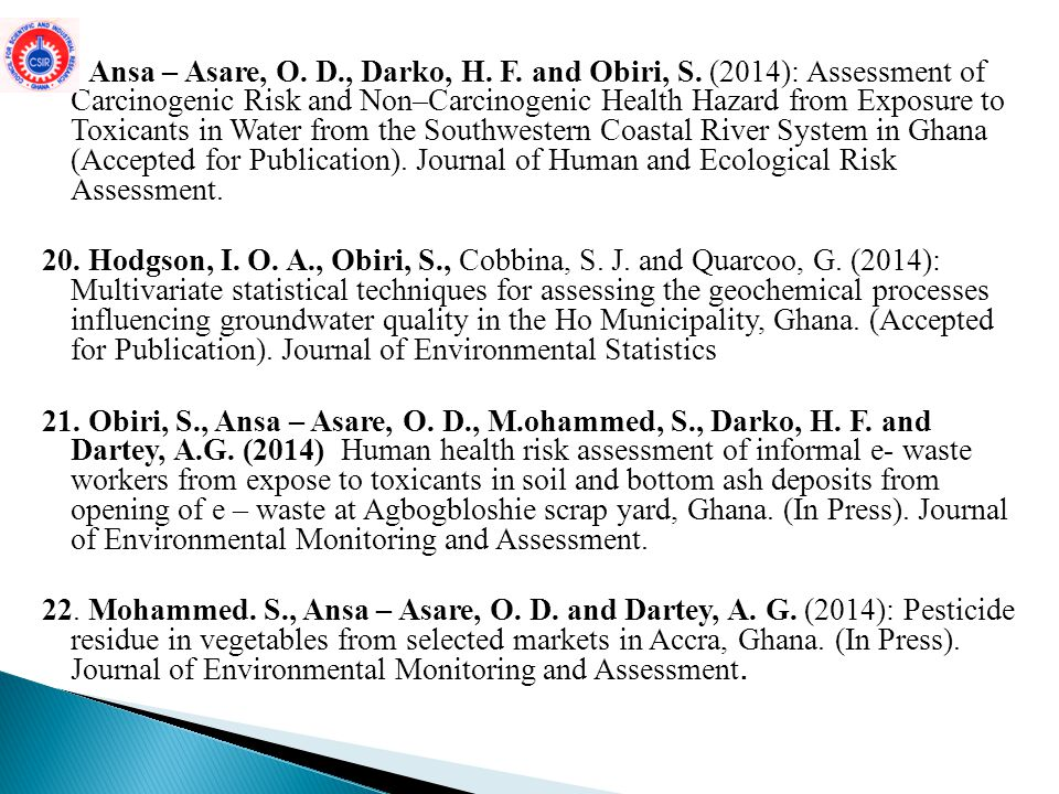 19. Ansa – Asare, O. D. , Darko, H. F. and Obiri, S