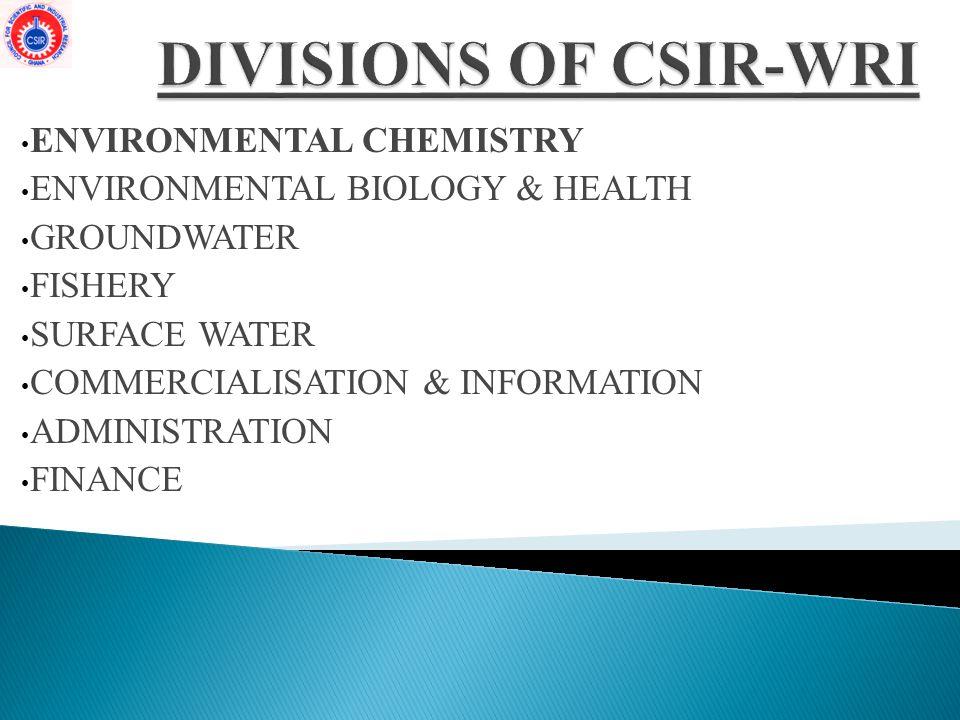 DIVISIONS OF CSIR-WRI ENVIRONMENTAL CHEMISTRY