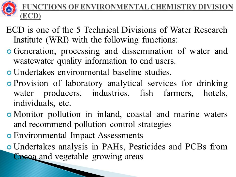 FUNCTIONS OF ENVIRONMENTAL CHEMISTRY DIVISION (ECD)