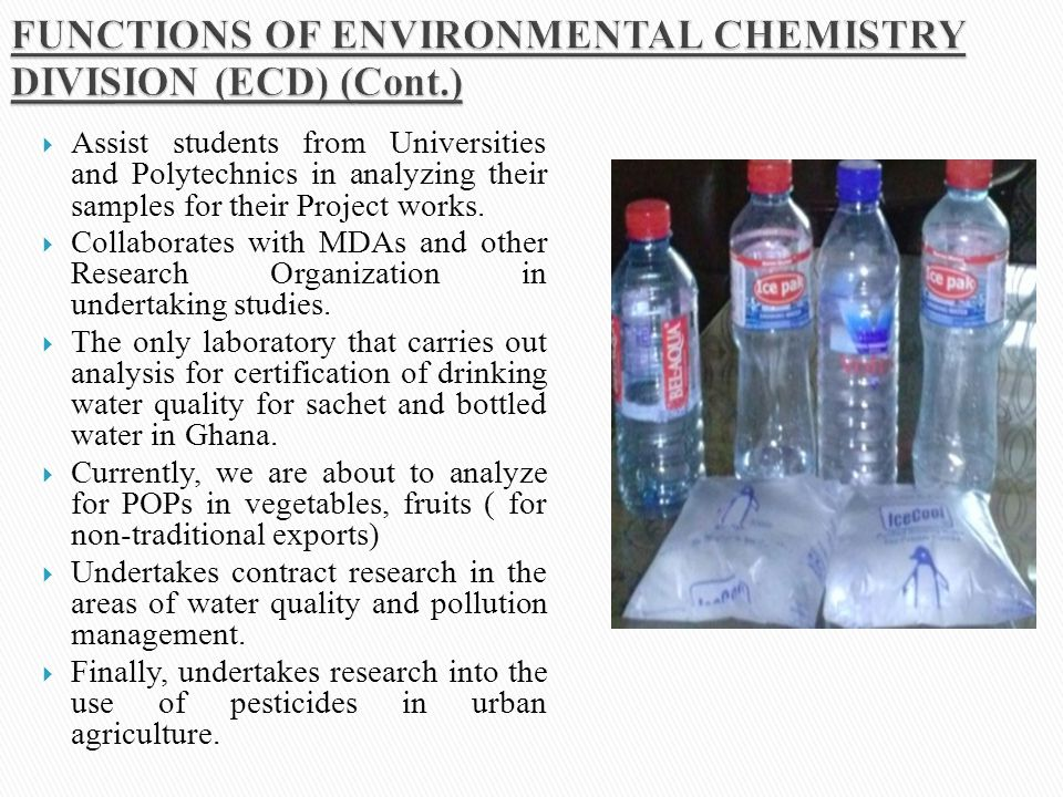 FUNCTIONS OF ENVIRONMENTAL CHEMISTRY DIVISION (ECD) (Cont.)