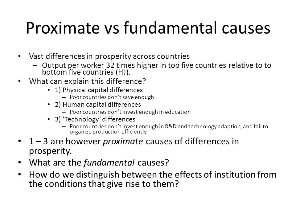 Proximate vs fundamental causes