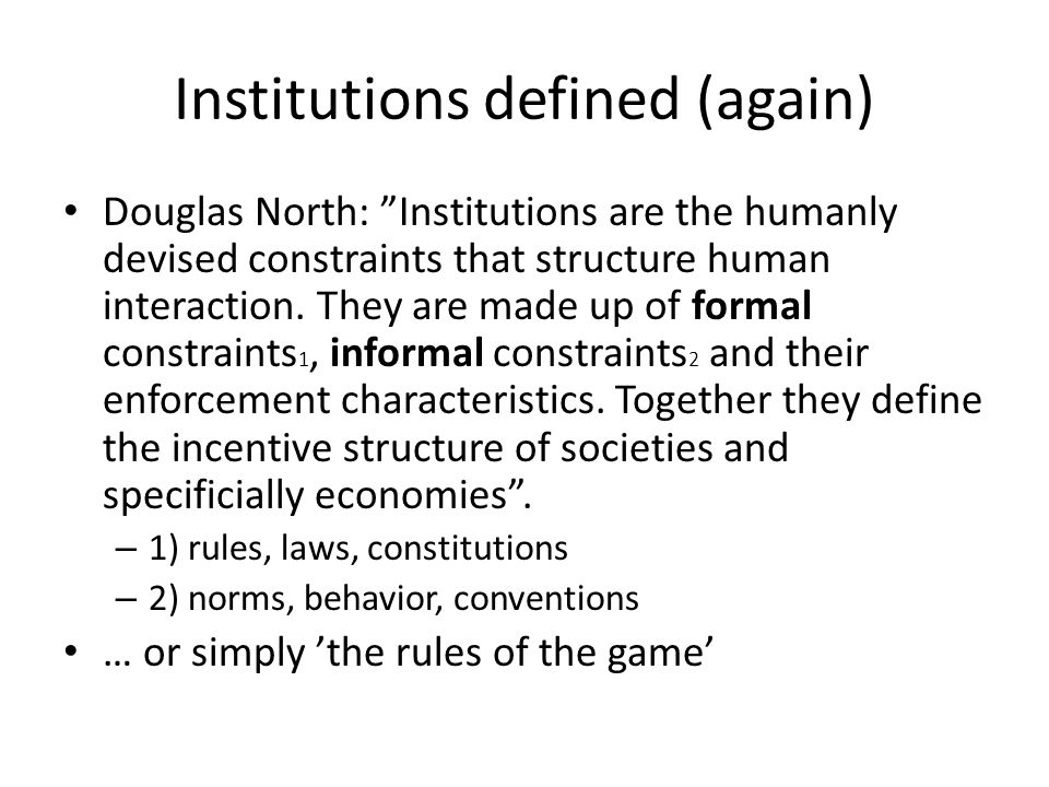 Institutions defined (again)