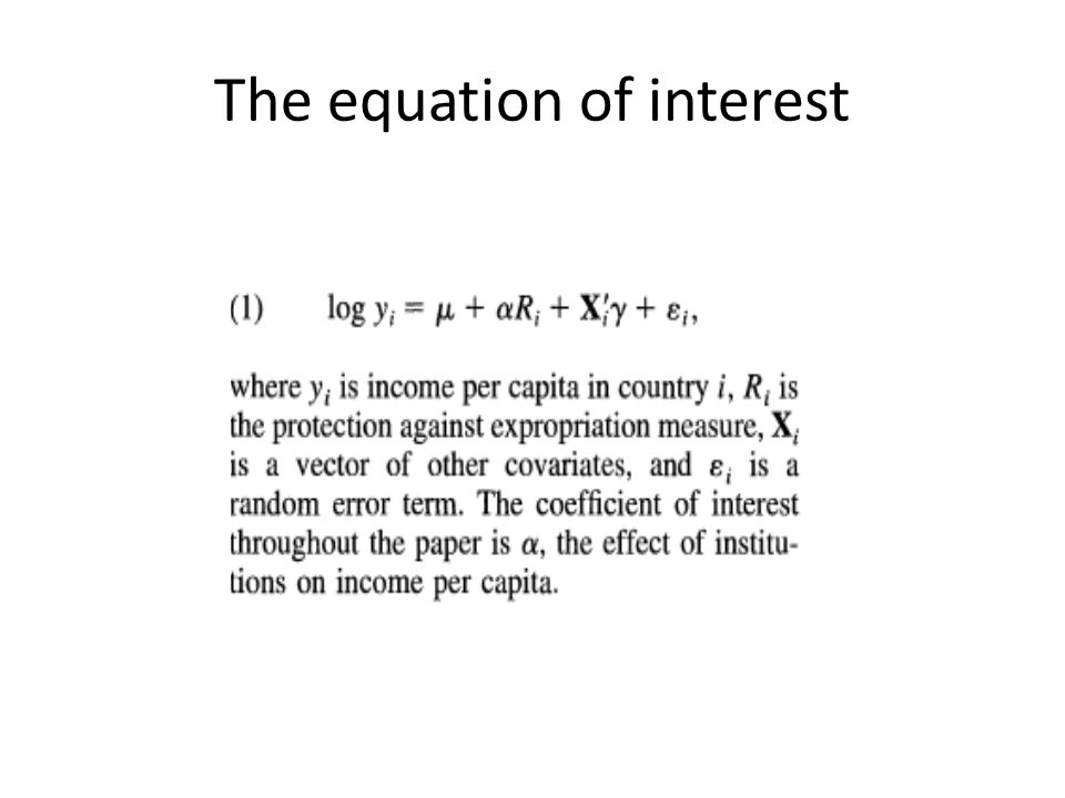 The equation of interest