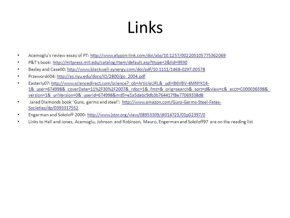 Links Acemoglu s review essay of PT: http://www.atypon-link.com/doi/abs/10.1257/002205105775362069