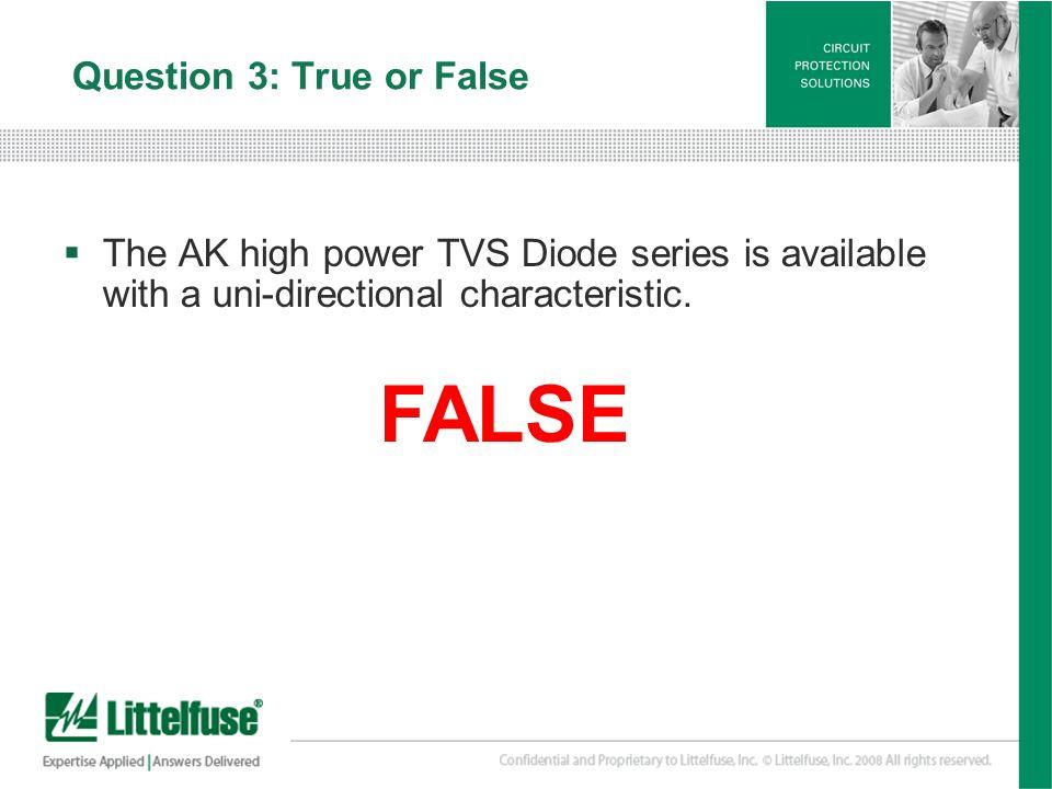 Question 3: True or False