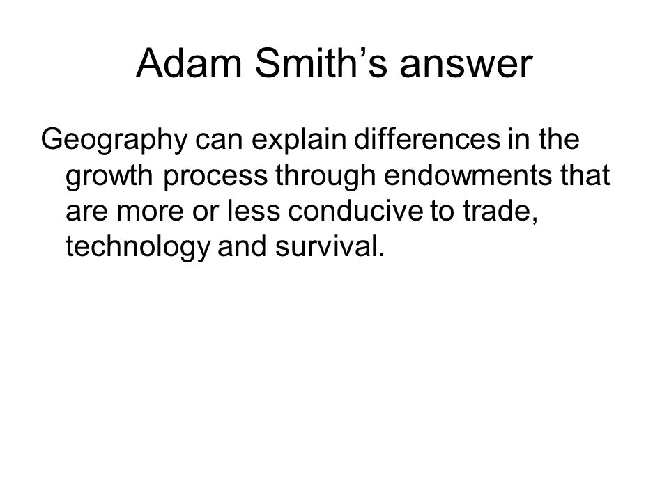 Adam Smith's answer